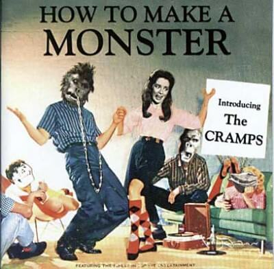 How to Make A Monster - The Cramps