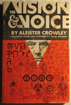 The Vision & The Voice by Aleister Crowley
