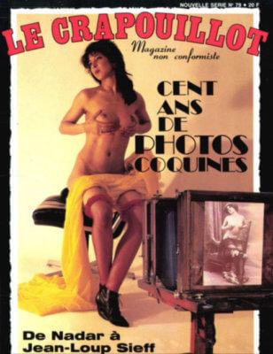 Le Crapouillot, nouvelle série, no 79 : Cent ans de photos coquines