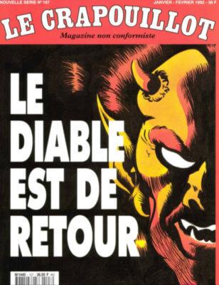 Le Crapouillot, nouvelle série, no 107 : Le diable est de retour
